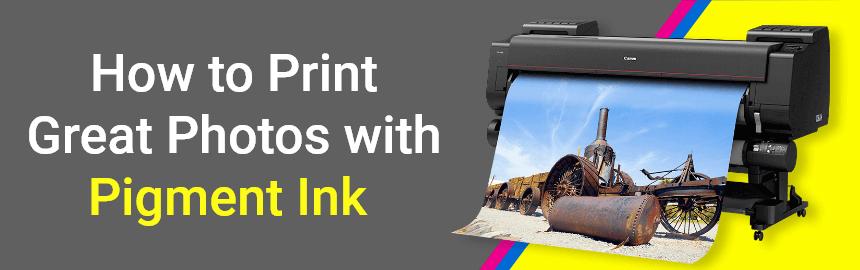 wide format printer pigment ink